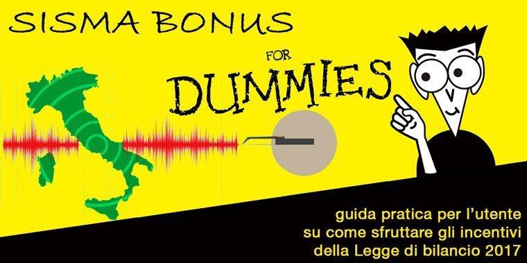 ristrutturazioni antisismiche, sisma bonuse for dummies