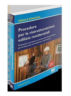 Procedure per le ristrutturazioni edilizie residenziali