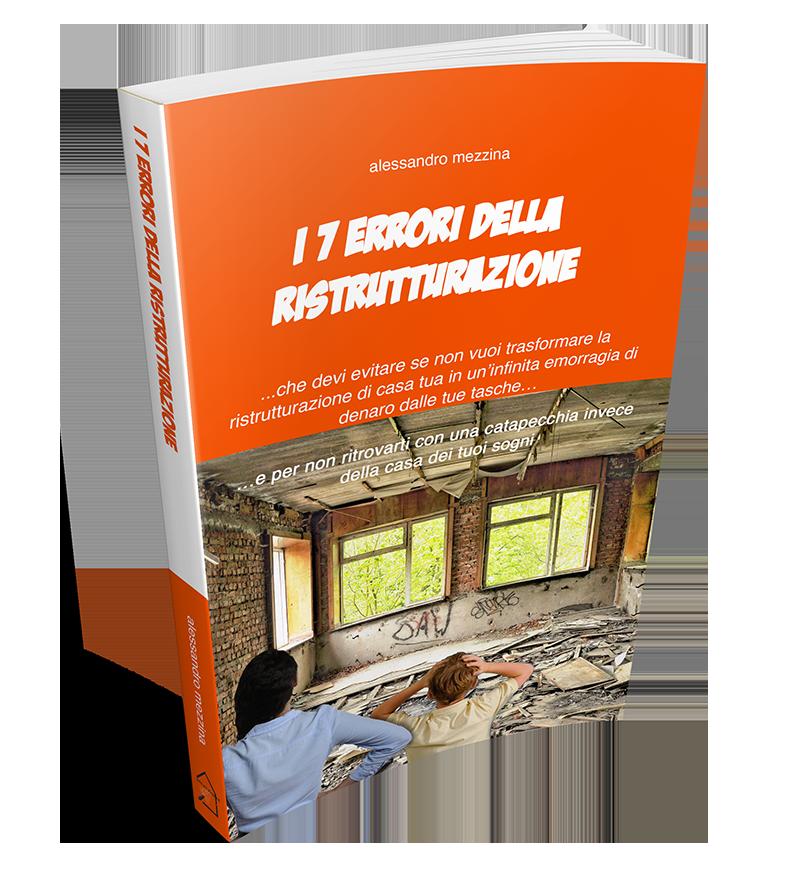 i 7 errori della ristrutturazione